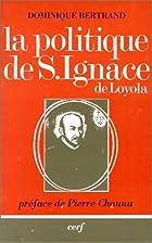 La politique de saint Ignace de Loyola :…