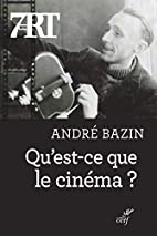 What Is Cinema? [2-volume set] by André…