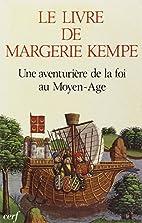 LE LIVRE DE MARGERY KEMPE. Une aventurière…