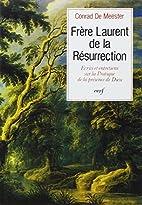 Frère Laurent de la Résurrection : Ecrits…