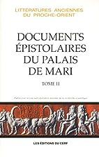 Les documents épistolaires du palais…