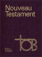 La Bible, traduction oecuménique de la…