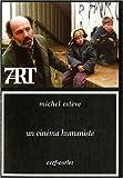 Estève, Michel: un cinéma humaniste