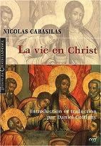 La vie en Christ by Nicolas Cabasilas