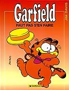 Garfield, tome 2 : Faut pas s'en faire by…