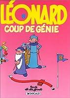 Léonard, tome 8 : Coup de…