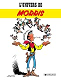 Morris: L'Univers de Morris (French Edition)