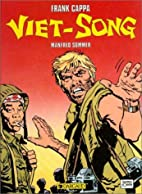 Frank Cappa: Viet Song by Manfred Sommer