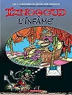 Iznogoud the Infamous by René Goscinny