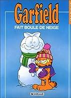 Garfield, tome 15 : Garfield fait boule de…