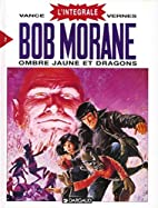 Intégrale Bob Morane, tome 2 : Ombre Jaune…