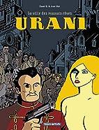 Urani, tome 1 : La Ville des mauvais rêves…
