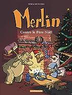 Merlin, Bd.2, Merlin gegen den…