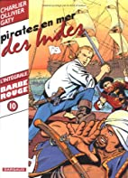 Barbe-Rouge : Intégrale, tome 10 : Pirates…