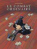 Le combat ordinaire by Manu Larcenet