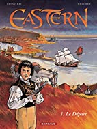 Eastern - tome 1 - Départ (Le) by Pierre…