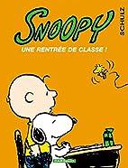 Snoopy, tome 35 : Une rentrée de classe by…