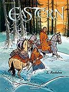 Eastern - tome 2 - Roshâne by Pierre…