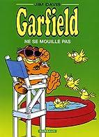 Garfield, Tome 20 : Ne se mouille pas by Jim…