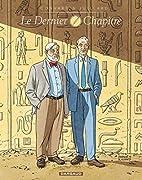 Dernier chapitre (Le) - Intégrale - tome 1…