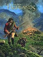 Highlands - tome 2 - Le survivant des eaux…