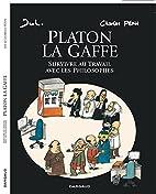 Platon La gaffe - tome 1 - Platon La gaffe,…