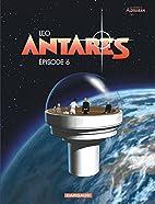 Antares 6e episode by Leo