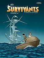 Survivants - tome 4 - Episode 4 by Leo