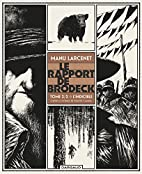 Rapport de Brodeck (Le) - tome 2 - Indicible…