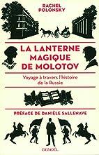 La lanterne magique de Molotov: Voyage…
