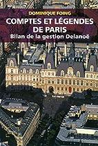 Comptes et légendes de Paris : Bilan…