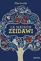 La Maison Zeidawi by Olga Lossky