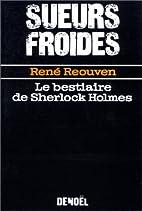 Le bestiaire de Sherlock Holmes by René…