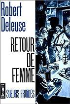 Retour de femme by Robert Deleuse