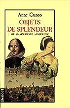 Objets de splendeur by Anne Cuneo
