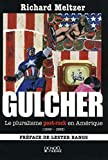 Richard Meltzer: Gulcher (French Edition)