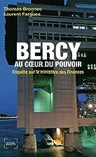 Bercy au coeur du pouvoir (French Edition)…