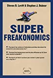 Levitt, Steven D: SuperFreakonomics