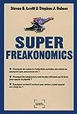 Levitt, Steven D: SuperFreakonomics