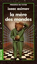 La mère des mondes by Isaac Asimov