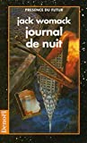 Womack, Jack: Journal de nuit (French Edition)