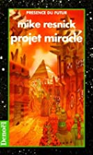 Projet miracle by M. Resnick
