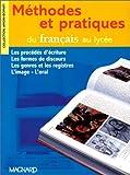 Amon, Evelyne: Méthodes et pratiques du français au lycée (French Edition)