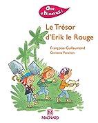 Le trésor d'Erik le Rouge by Francoise…