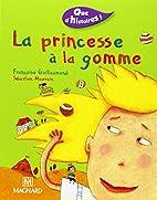 Que d'histoires : La Princesse à…