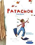 Patachou (Ce2) (French Edition) by Tristan…