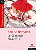 Nothomb, Amelie: Le Sabotage Amoureux (French Edition)