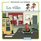 La ville by Collectif