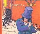 Le joueur de flûte by Jean-François Dumont