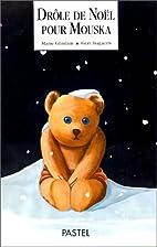 Drôle de Noël pour Mouska by…